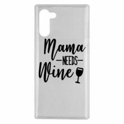 Чехол для Samsung Note 10 Mama need wine