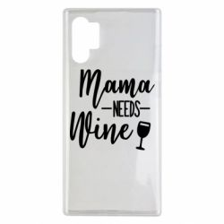 Чехол для Samsung Note 10 Plus Mama need wine