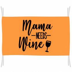 Флаг Mama need wine