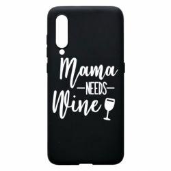 Чехол для Xiaomi Mi9 Mama need wine