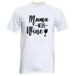 Чоловіча спортивна футболка Mama need wine
