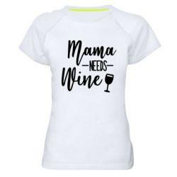 Женская спортивная футболка Mama need wine