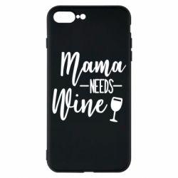 Чохол для iPhone 7 Plus Mama need wine