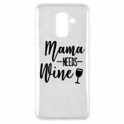 Чехол для Samsung A6+ 2018 Mama need wine