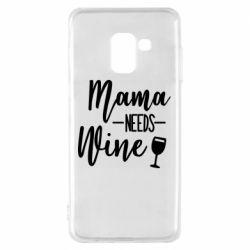 Чехол для Samsung A8 2018 Mama need wine