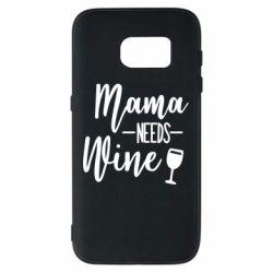 Чехол для Samsung S7 Mama need wine