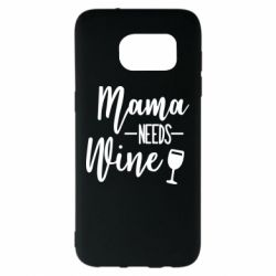 Чехол для Samsung S7 EDGE Mama need wine