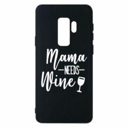 Чехол для Samsung S9+ Mama need wine