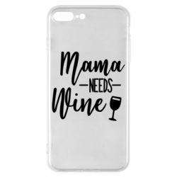 Чехол для iPhone 8 Plus Mama need wine
