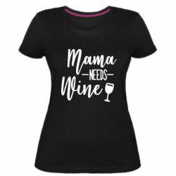 Женская стрейчевая футболка Mama need wine