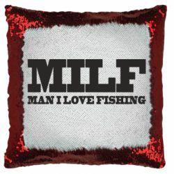 Подушка-хамелеон Man I Love Fishing