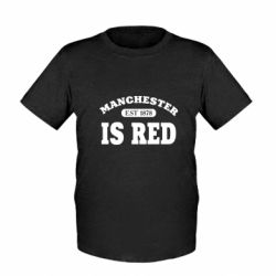Дитяча футболка Manchester is red