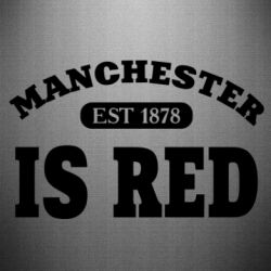 Наклейка Manchester is red