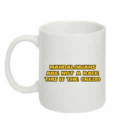Кружка 320ml Mandalorians are not a race - this is the credo
