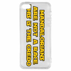 Чехол для iPhone5/5S/SE Mandalorians are not a race - this is the credo