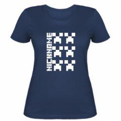 Жіноча футболка Minecraft and nickname