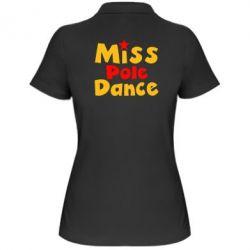 Женская футболка поло Miss Pole Dance - FatLine