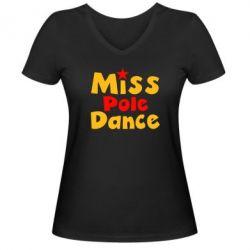 Женская футболка с V-образным вырезом Miss Pole Dance - FatLine