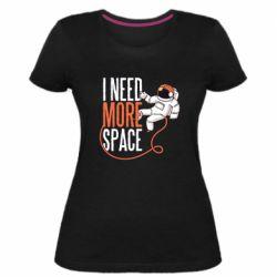 Женская стрейчевая футболка Мне нужно больше космоса