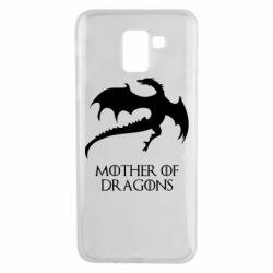 Чехол для Samsung J6 Mother of dragons 1