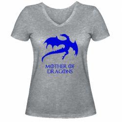 Женская футболка с V-образным вырезом Mother of dragons 1