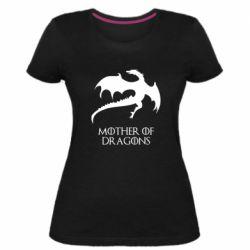 Женская стрейчевая футболка Mother of dragons 1