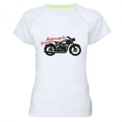 Жіноча спортивна футболка Motorcycle forever