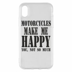 Чехол для iPhone X Motorcycles make me happy you not so much - FatLine