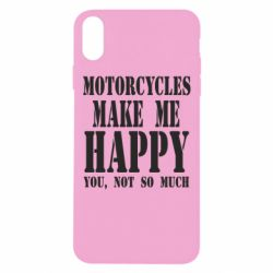 Чехол для iPhone Xs Max Motorcycles make me happy you not so much - FatLine