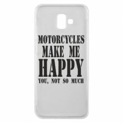 Чехол для Samsung J6 Plus 2018 Motorcycles make me happy you not so much - FatLine