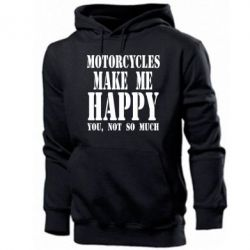 Мужская толстовка Motorcycles make me happy you not so much