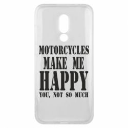 Чехол для Meizu 16x Motorcycles make me happy you not so much - FatLine