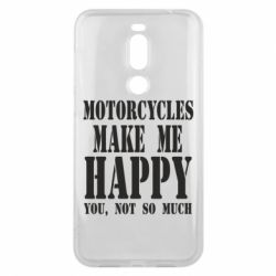 Чехол для Meizu X8 Motorcycles make me happy you not so much - FatLine