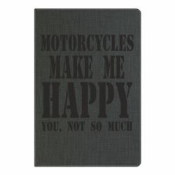 Блокнот А5 Motorcycles make me happy you not so much - FatLine