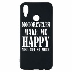 Чехол для Huawei P Smart Plus Motorcycles make me happy you not so much - FatLine