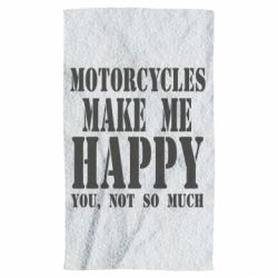 Полотенце Motorcycles make me happy you not so much - FatLine