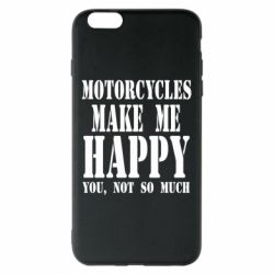 Чехол для iPhone 6 Plus/6S Plus Motorcycles make me happy you not so much - FatLine