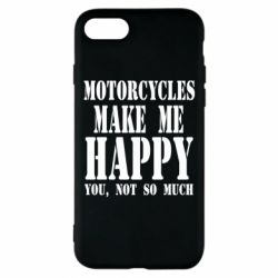 Чехол для iPhone 8 Motorcycles make me happy you not so much - FatLine