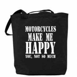 Сумка Motorcycles make me happy you not so much