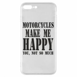Чехол для iPhone 8 Plus Motorcycles make me happy you not so much - FatLine
