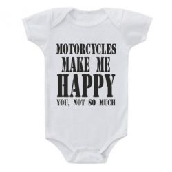 Детский бодик Motorcycles make me happy you not so much - FatLine