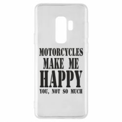 Чехол для Samsung S9+ Motorcycles make me happy you not so much - FatLine