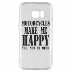 Чехол для Samsung S7 Motorcycles make me happy you not so much - FatLine