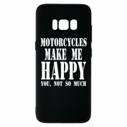 Чехол для Samsung S8 Motorcycles make me happy you not so much - FatLine