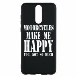Чехол для Huawei Mate 10 Lite Motorcycles make me happy you not so much - FatLine