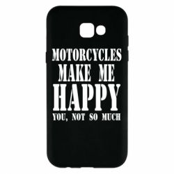 Чехол для Samsung A7 2017 Motorcycles make me happy you not so much - FatLine