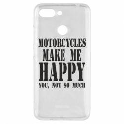 Чехол для Xiaomi Redmi 6 Motorcycles make me happy you not so much - FatLine
