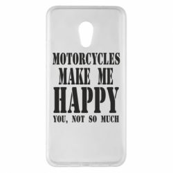 Чехол для Meizu Pro 6 Plus Motorcycles make me happy you not so much - FatLine