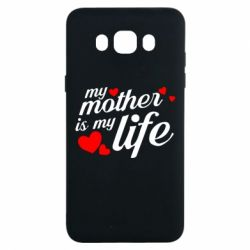Чохол для Samsung J7 2016 Моя мати -  моє життя
