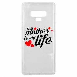 Чохол для Samsung Note 9 Моя мати -  моє життя